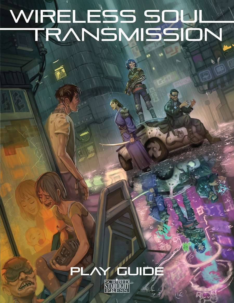 Wireless Soul Transmission - Play Guide - Scribed Starlight Press