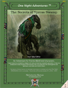 The Secrets of Ypress Swamp (Levels 1-3)