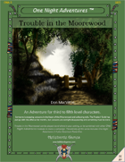 Trouble in the Moorewood (Levels 3-5)