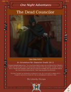 The Dead Councilor (Levels 10-11)