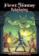 First Five Fantasy Roleplaying