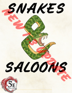 Snakes & Saloons v1.3 (5e)