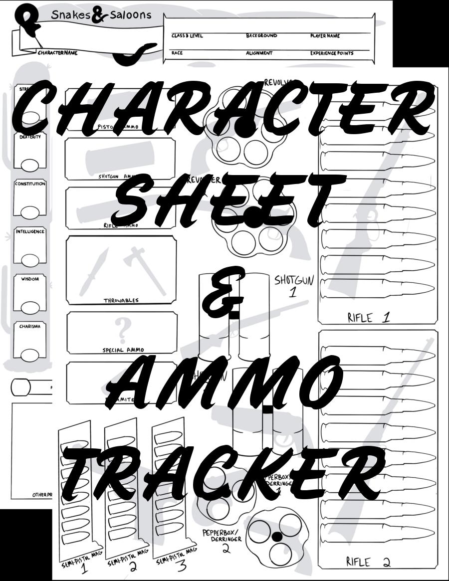 Snakes & Saloons Character Sheet v2 + Ammo Tracker (5e