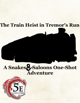 The Train Heist in Tremor's Run (5e) | A Snakes & Saloons One-Shot Adventure