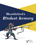 Humblebird's Modest Armory