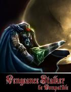 VENGEANCE STALKER 5E