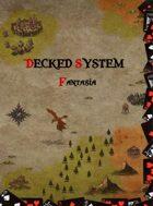 Decked System Fantasía