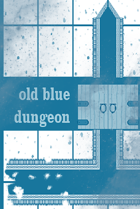 Old Blue Dungeon