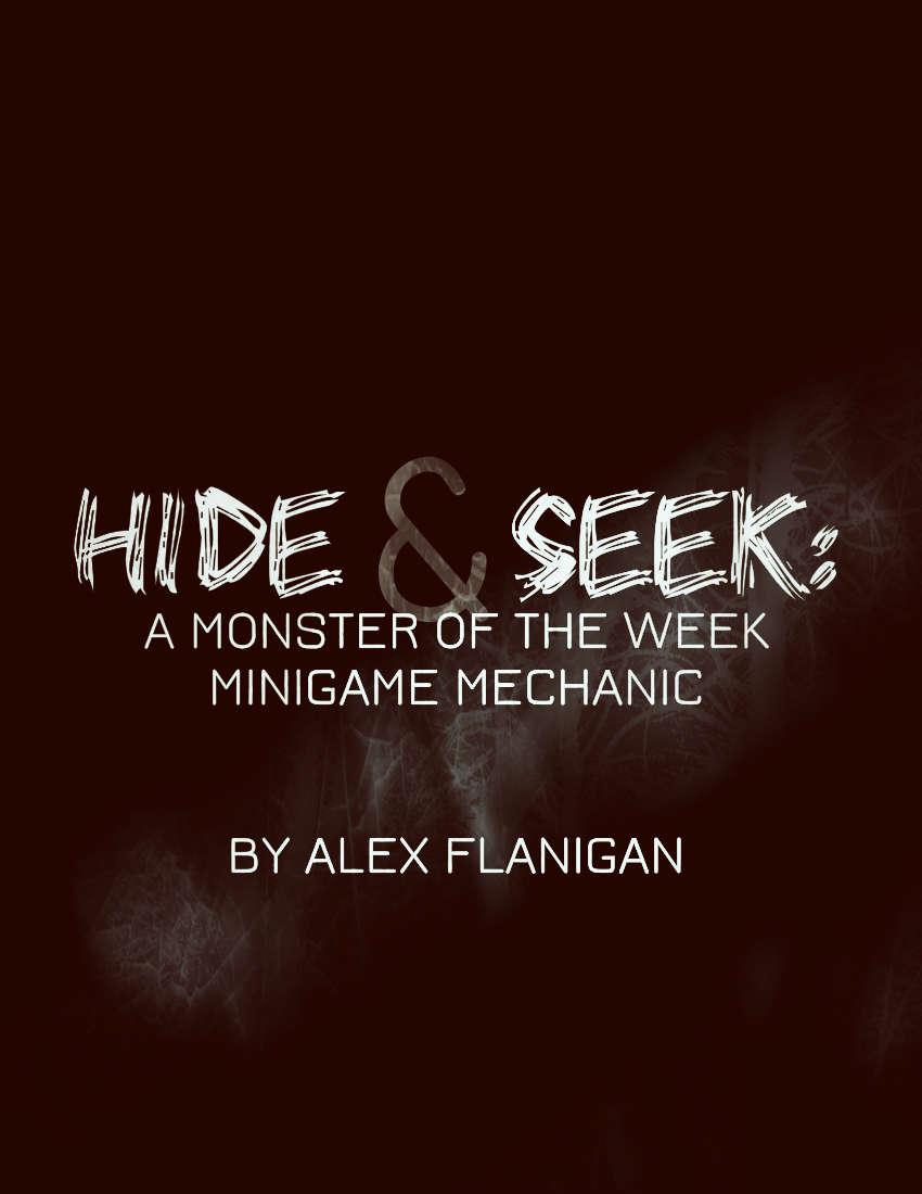 Hide & Seek - A Monster of the Week Minigame