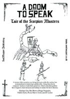 A Doom To Speak: Lair of the Scorpion Masters