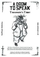 A Doom To Speak: Transmuter's Tower