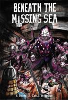 Beneath The Missing Sea