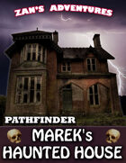 Marek's Haunted House - Pathfinder Compatible