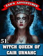 The Witch Queen of Cair Urnahc - 5E