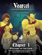Voarcel: A Dark Fantasy setting for 5e. Chapter 1
