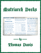 Matriarch Decks