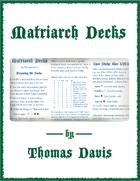 Matriarch Decks