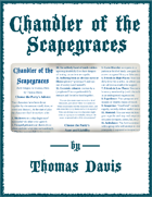 Chandler of the Scapegraces
