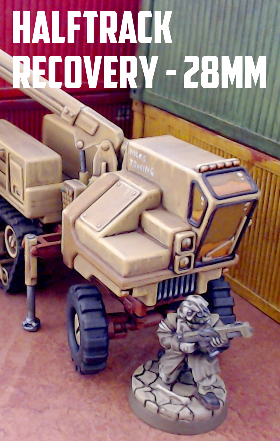 Halftrack Recovery Vehicle: 3D Printable for 28mm Sci-Fi - Tabletop Terrain  | Wargame Vault