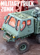 Military Truck: 3D Printable for 28mm Wargames