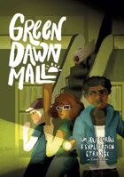 Green Dawn Mall - version française