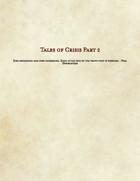 Tales of Crisis part 2