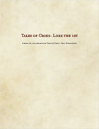 Tales of Crisis, Lore the 1st