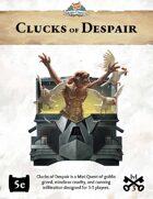 Mini Quest #1: Clucks of Despair
