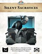 Mini Quest #2: Silent Sacrifices