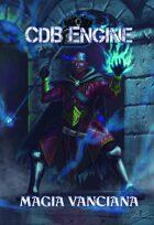 CdB Engine: Magia Vanciana