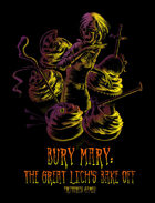 Bury Mary: The Great Lich's Bake Off