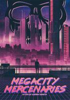 Megacity Mercenaries