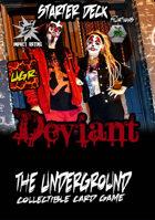 The Underground - Deviant Starter Deck