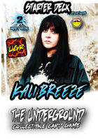 The Underground - Kali Breeze Starter Deck
