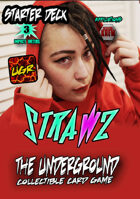 The Underground - StrawZ Starter Deck