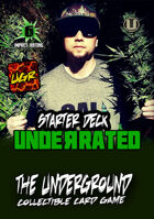 The Underground - Underrated Starter Deck