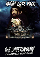 The Underground - Revan Rage - Artist Core Pack