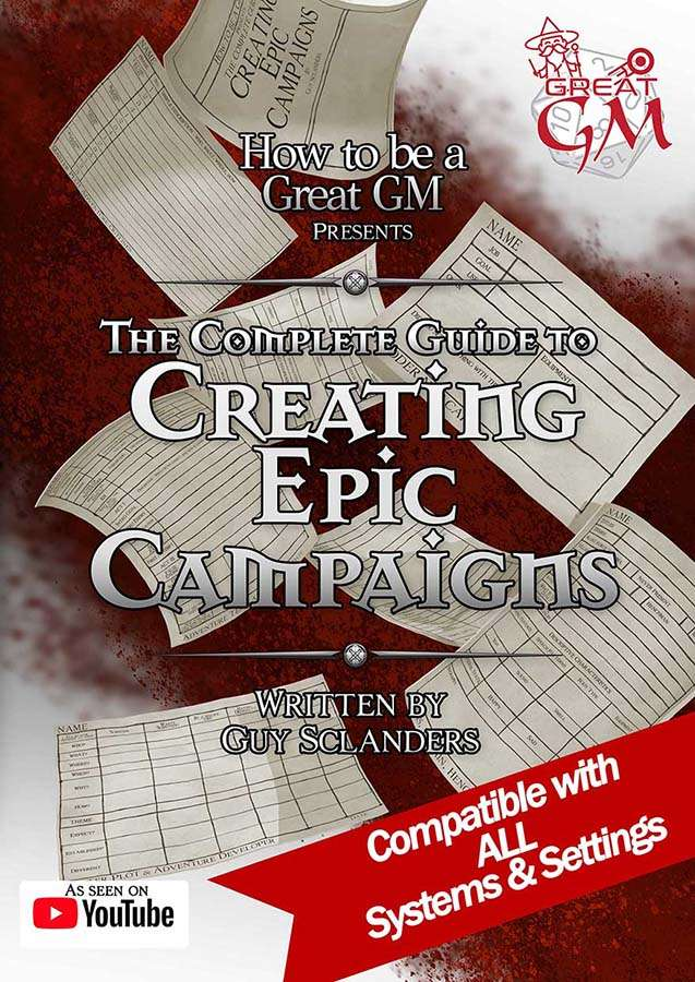 The Complete Guide to Creating Epic Campaigns - Geekstable