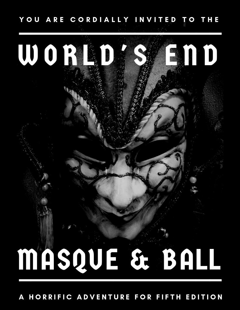 World's End Masque & Ball