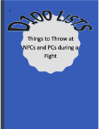 D100 List - Random Things to Throw at NPCs and PCs