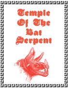 Temple Of The Bat Serpent