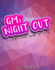 GMs' Night Out