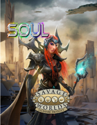 SOUL Teaser for Savage Worlds