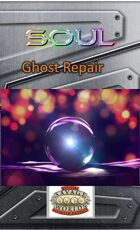 SOUL-Ghost Repair - One Sheet (Savage Worlds)