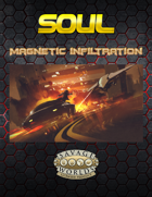 Magnetic Infiltration(SOUL one sheet)