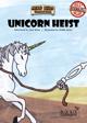 Unicorn Heist -  A Hero Kids Compatible Adventure