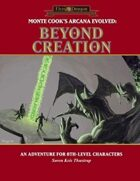 Arcana Evolved: Beyond Creation
