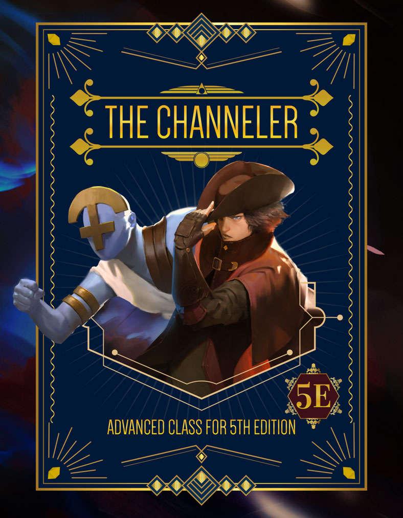 The Channeler (D&D 5e Class) - Don't Stop Thinking