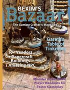 Bexim's Bazaar Gaming Magazine Issue #10