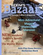 Bexim's Bazaar Gaming Magazine Issue #11